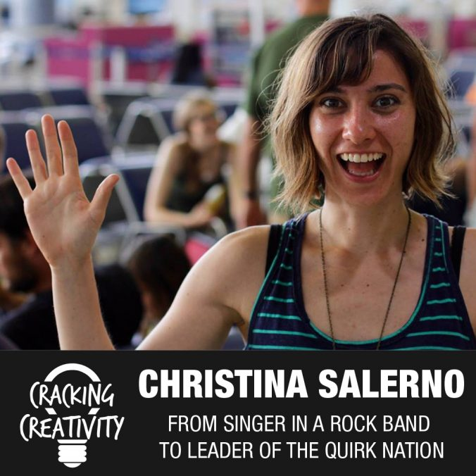 Cracking Creativity Episode 7: Christina Salerno on Living Quirky, Finding Yourself, Connecting with Others, and Being Creative