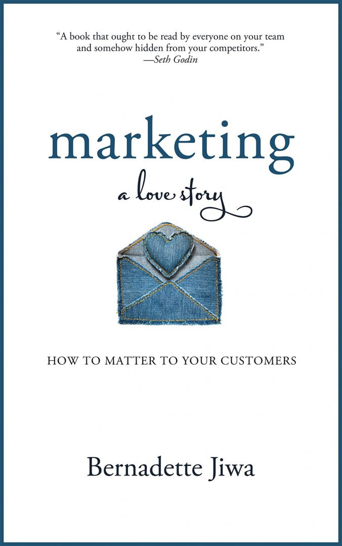 Marketing: A Love Story by Bernadette Jiwa Book Review & Highlights